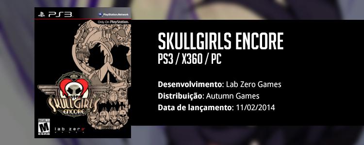 Skullgirls Encore Review