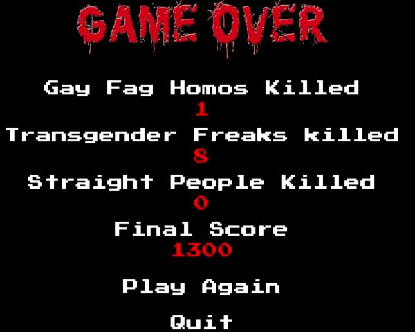 O jogador é recompensado ao matar homossexuais e transgêneros; punido por matar heterossexuais.